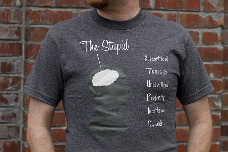The Stupid t-shirt - 604Republic